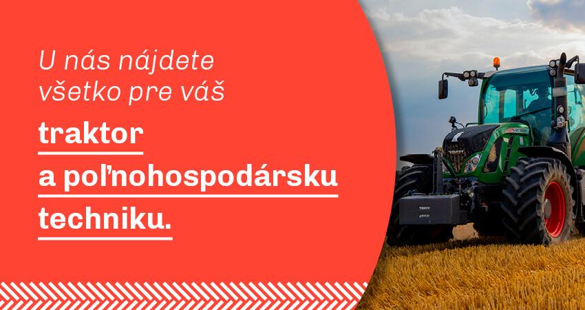 Traktor a poľnohospodárska technika